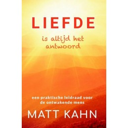 Matt Kahn - Liefde is...